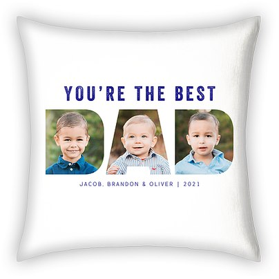 You're the Best Custom Pillows